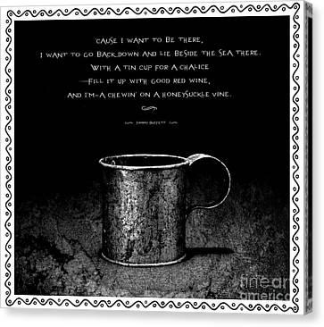 Tin Cup Chalice Lyrics With Wavy Border Canvas Print by John Stephens