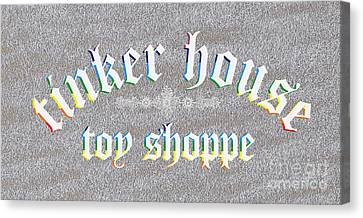 Tinker House Toy Shoppe Canvas Print by Priscilla Wolfe