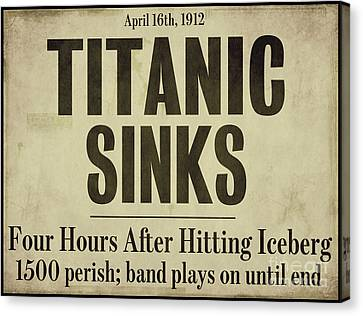 Titanic Newspaper Headline Canvas Print by Mindy Sommers