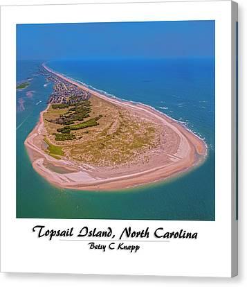 Coastal Places Canvas Print - Topsail Aerial Custom by Betsy Knapp