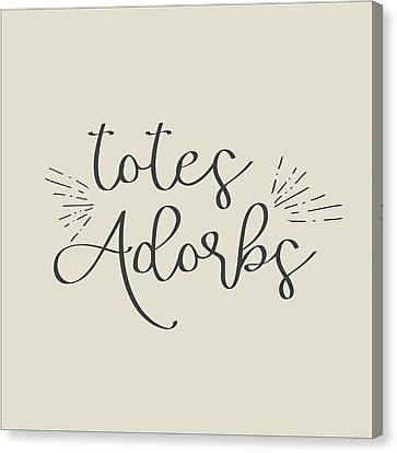 Totes Adorbs Canvas Print by Jaime Friedman