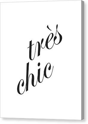 Tres Chic Canvas Print