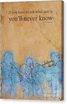 Trombon Trio - Louis Quote Canvas Print