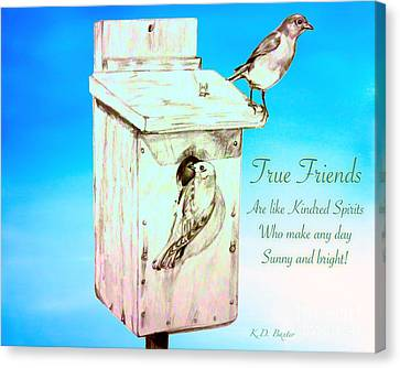 True Friends Are Like Kindred Spirits Who Make Any Day Sunny And Bright Canvas Print by Kimberlee Baxter