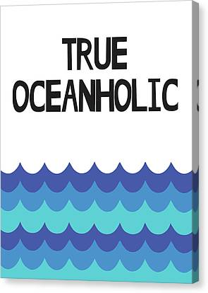 True Oceanholic Canvas Print