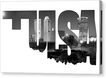Tulsa Oklahoma Typographic Letters - Tulsa Oklahoma Skyline Black And White Canvas Print by Gregory Ballos