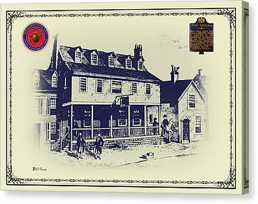 Tun Tavern - Birthplace Of The Marine Corps Canvas Print by Bill Cannon