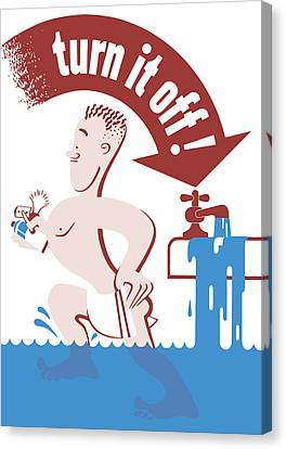War Is Hell Store Canvas Print - Water - Turn It Off by War Is Hell Store