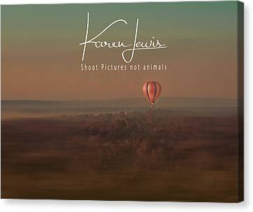 Canvas Print featuring the photograph Up Up And Away In My Beautiful Balloon  by Karen Lewis