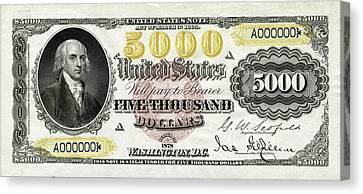 Canvas Print featuring the digital art U.s. Five Thousand Dollar Bill - 1878 $5000 Usd Treasury Note  by Serge Averbukh