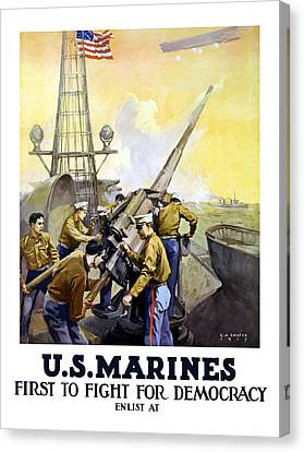 Recruiting Canvas Print - Us Marines -- First To Fight For Democracy by War Is Hell Store