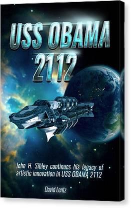 Uss Obama 2112 Canvas Print by John Sibley