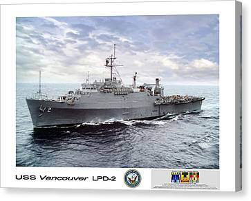 Vancouver Canvas Print - Uss Vancouver Lpd-2 by Peter Chilelli
