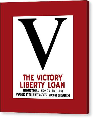 Canvas Print featuring the mixed media Victory Liberty Loan Industrial Honor Emblem by War Is Hell Store