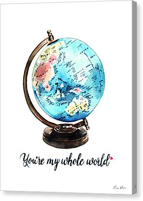 Vintage Globe Love You're My Whole World Canvas Print by Laura Row