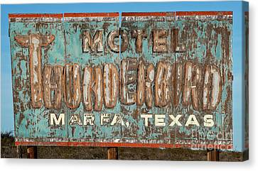 Canvas Print featuring the photograph Vintage Weathered Thunderbird Motel Sign Marfa Texas by John Stephens