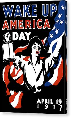 Wake Up America Day - Ww1 Canvas Print by War Is Hell Store
