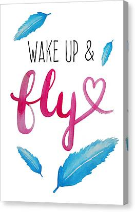 Fly Canvas Print - Wake Up And Fly Watercolor by Michelle Eshleman