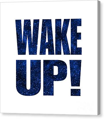 Wake Up White Background Canvas Print by Ginny Gaura