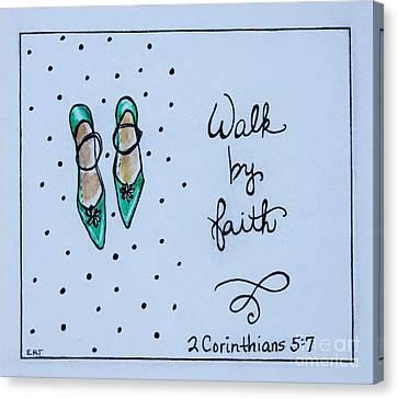 Walk By Faith Canvas Print
