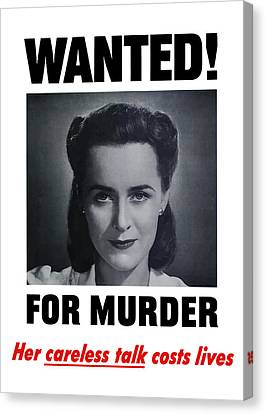 Housewife Wanted For Murder - Ww2 Canvas Print by War Is Hell Store