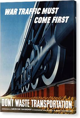 Vintage Trains Canvas Print - War Traffic Must Come First by War Is Hell Store