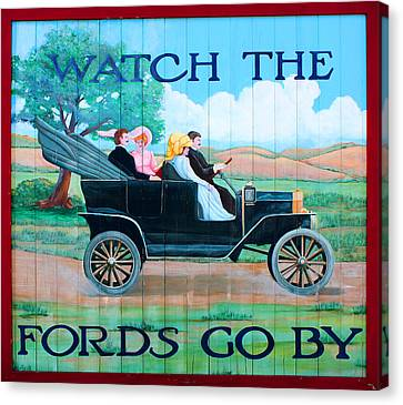Watch The Fords Go By Model T Vintage Sign Greenfield Village Dearborn Michigan Canvas Print by Design Turnpike
