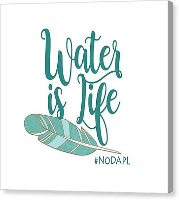 Water Is Life Nodapl Canvas Print by Heidi Hermes