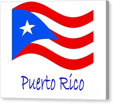 Waving Puerto Rico Flag And Name Canvas Print