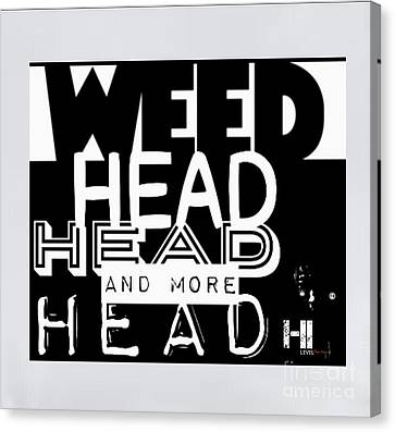 Weed Head Canvas Print by HI Level