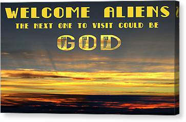 Welcome Aliens - Text Art Sunset Photograph Canvas Print by Rayanda Arts