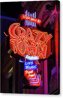 Downtown Nashville Canvas Print - Welcome To Crazy Town - Nashville by Stephen Stookey