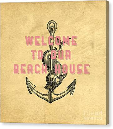 Welcome To Our Beach House Canvas Print by Edward Fielding