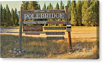 Welcome To Polebridge Canvas Print by Adam Jewell