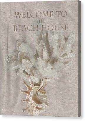 Welcome To The Beach House Canvas Print by Brad Burns