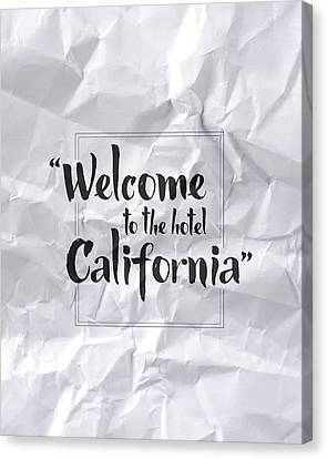 Welcome To The Hotel California Canvas Print by Samuel Whitton