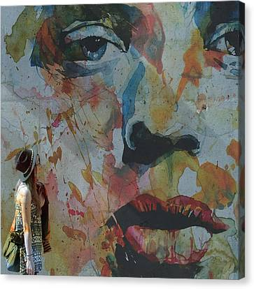 Well Love Me Love Me Don't Fade Away  Canvas Print by Paul Lovering