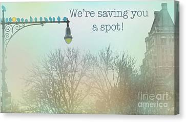 We're Saving You A Spot Canvas Print by Sandy Moulder
