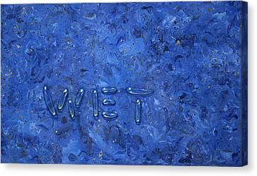 WET Canvas Print by James W Johnson