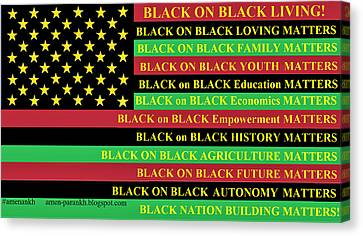 What About Black On Black Living? Canvas Print