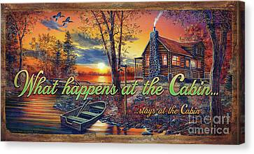 Canvas Print - What Happens At The Cabin by Jim Hansel