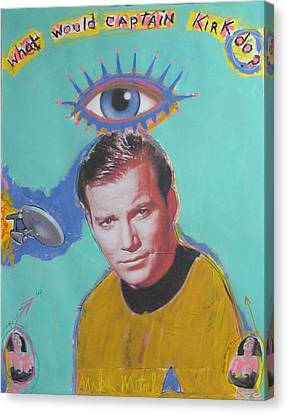 What Would Captain Kirk Do Canvas Print by Mike  Mitch