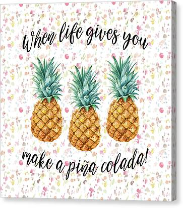 Canvas Print featuring the painting When Life Gives You Pineapple Make A Pina Colada by Georgeta Blanaru