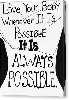Whenevery It Is Possible Canvas Print