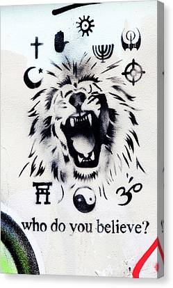 Canvas Print featuring the photograph Who Do You Believe by Art Block Collections