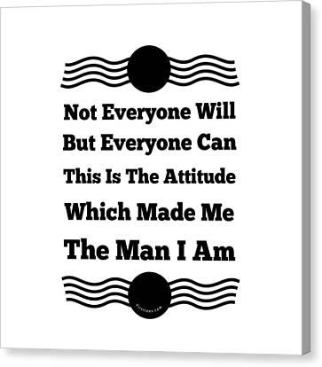 Whose The Man Canvas Print