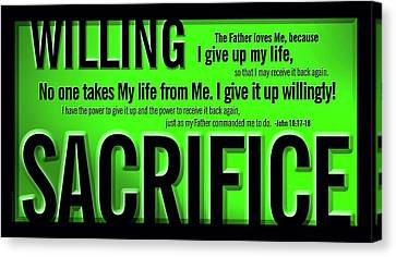 Canvas Print featuring the digital art Willing Sacrifice by Shevon Johnson