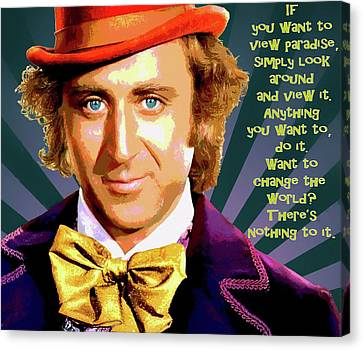 Willy Wonka Inspirational Poster Canvas Print by Dan Sproul