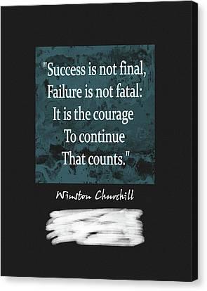 Prime Canvas Print - Winston Churchill Quote by Dan Sproul