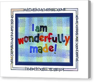 Wonderfully Made Canvas Print by Judy Dodds